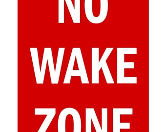 No Wake Zone - Nautical Printable Art - 8.5X11 Digital Download