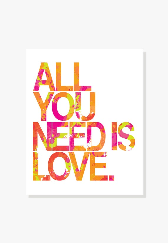 Beatles Quote Art: All You Need Is Love - Pink Orange Green Modern Pop Art Wall Art Digital Print Typographic Print