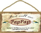 "Just Call Me PAP PAP Cause I'm Too Cool For Grandfather Fishing Lures Wall Sign 5"" x 10"" Grandparent Plaque"