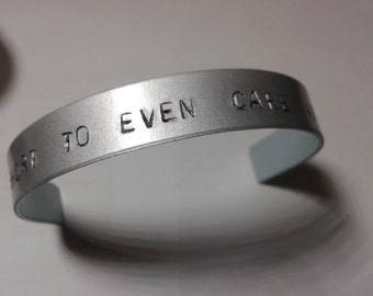 Life's too short to even care at all - Young The Giant - Cough Syrup - Handstamped Bracelet