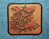 The Time Is Now Iron on Patch on Cowhide Leather