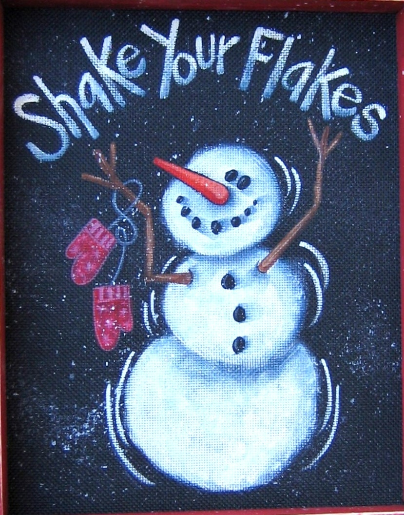 Snowman Shake Your Flakes Sign Tole Painting By