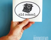 old school typewriter oval bumper sticker or laptop decal