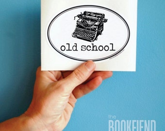 old school typewriter oval bumper sticker or laptop decal