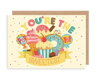 You're The Sweetest Greetings Card - Cute / Romantic Card / Anniversary Card / Typography / Hand Lettering