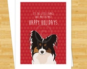 Dog Christmas Cards - Papillon It's The Little Things That Matter Most - Happy Holiday Merry Christmas Cards