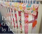 Super Simple Crib Rail Cover, Reversible, PATTERN Tutorial