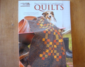 The Cottage At Cardiff Farms Quilts -  Quilting Book