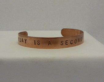 "stamped copper bracelet "" every day is a second chance"""""