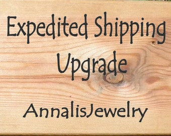 Expedited Shipping, UPS Express Shipping, Fast Delivery, Quick shipping, ASAP Delivery, Last Minute Gift