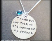 Hand Stamped Personalized Silver Necklace Thank You For Raising The Woman Of My Dreams Mother In Law Wedding Gift