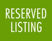 Reserved listing for Ian