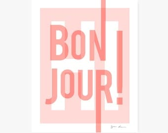 Art Print | Bonjour | French, Francophile | Typographic | Pink & white