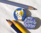 FAVORITE TEACHER CAT hand painted magnet set