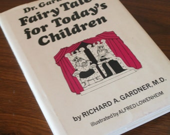 Dr. Gardner's Fairy Tales for Today's Children - Illustrated by Alfred Lowenheim - Hardcover with Dust Jacket