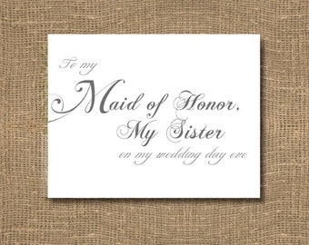 To My Maid of Honor, My Sister On My Wedding Day Eve Card | Unique Wedding Stationery | Beautiful Wedding Cards | Timeless | Charming Thanks
