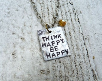 Think Happy Be Happy, Happy, Happiness, Necklace