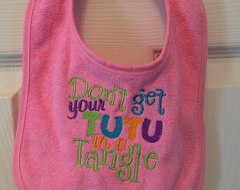 Fun bibs for baby to make a statement and keep her clean at the same time, fun bib quote for all to enjoy