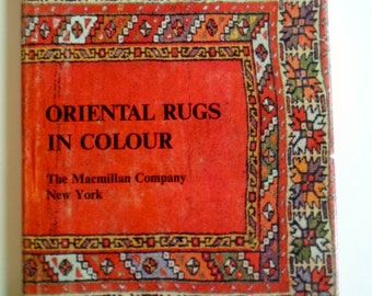 Vintage Illustrated Oriental Rugs in Color Macmillian Company  Guide Book