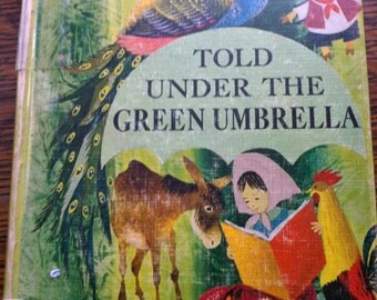 SALE Vintage Childrens Book Told Under the Green Umbrella 1966 60s Folk Tales, Fairy Tales Legends Grace Gilkison Illustrated