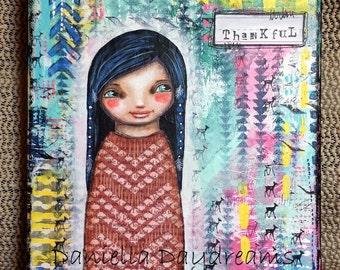 Whimsical Primitive Tribal Folk Art Girl - Thankful - Original Mixed Media Painting on Canvas