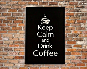 Coffee Decor Keep Calm and Drink Coffee Sign Kitchen Decor Coffee Sign