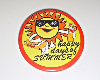 Pinback Button Vintage Food City - Happy Days Of Summer Pin Back Button 1980's