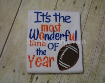Football Season--Most Wonderful time of the Year--Team Colors-- Embroidered shirt or bodysuit