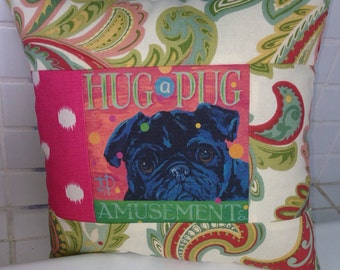 Hug a Pug black pug colorful quilted pillow