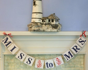 Nautical Miss to Mrs Banner- Bridal Shower Decorations - Bachelorette Decor- navy Nautical Bridal Shower- Your color Choice