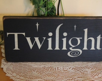 "Primitive ""Twilight"" wood sign - your color choice"