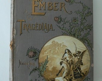 antique book, Hungarian Language poetry, az Ember Tragediaja by irta Madach Imre from Diz Has Neat Stuff