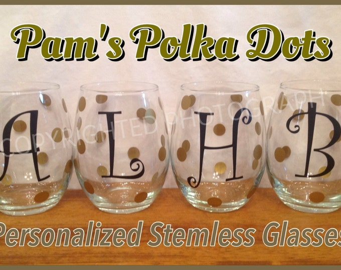 4 Personalized STEMLESS WINE GLASSES with Name Initial Monogram Polka Dots You Pick Color Great Christmas Wedding Birthday Bachelorette Gift