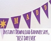 "Rapunzel Sun ""BEST DAY EVER"" Printable Banner"