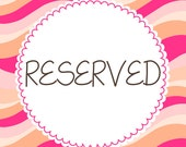 RESERVED for Alison