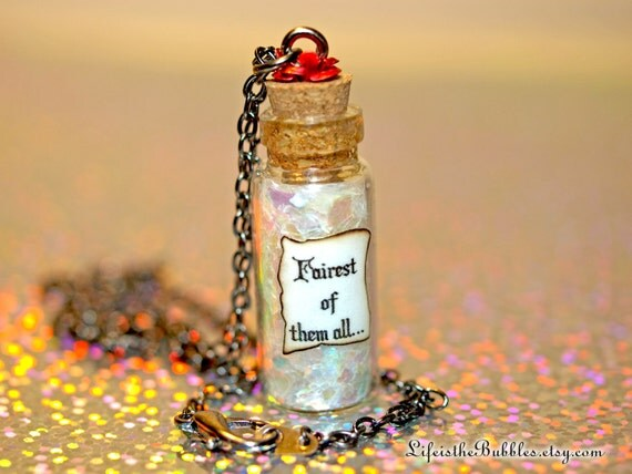 Snow White, Fairest of Them All Bottle of Magic Necklace Red Rose, Magic Mirror, Evil Queen, by Life is the Bubbles