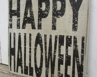 Happy Halloween,  Handpainted Black and White Wooden Distressed Aged Sign, Thefunkilittlefrog