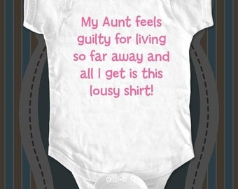 My Aunt feels guilty - funny saying Infant Baby One-piece bodysuit - gifts under 20