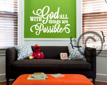 With God all things are possible - Vinyl Wall Art
