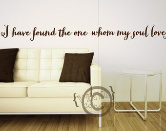 I have found the one whom my soul loves - Vinyl Wall Art