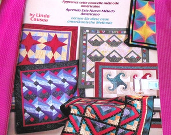 Learn to  Make a Foundation-Pieced Quilt by Linda Causee  1998