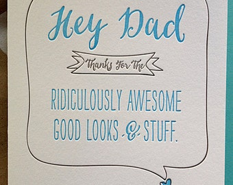 Funny Fathers Day Card. Thanks for the Ridiculously Awesome Good Looks & Stuff Father's Day Card.