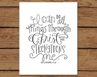Philippians 4:13 Bible Verse Hand - drawn Art - Printed on 8x10 Matte Photo Paper