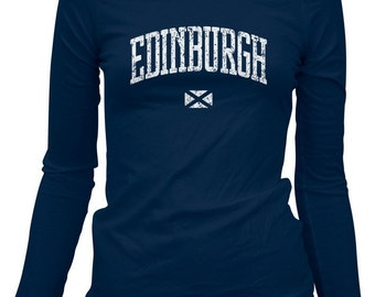 Women's Edinburgh LS Tee - Long Sleeve Ladies Scotland T-shirt - S M L XL 2x - Edinburgh Shirt - 3 Colors
