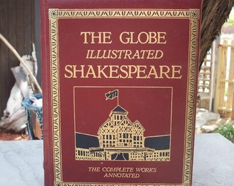 The Globe Illustrated Shakespeare The Completed Works Annotated Deluxe Edition Copyright 1983
