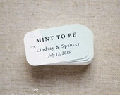 Mint To Be Wedding Favor Tags - Personalized Gift Tags - Custom Wedding Favor Tags - Bridal Shower Tags - Set of 40 (Item code: J455)