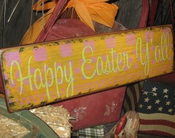 """Primitive Wood Sign Easter Holiday  Bunny Rabbit """" Happy Easter Y'all """" Handpainted Country Folkart Housewares Wall Decor"""