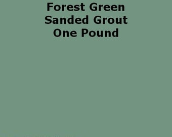 Mosaic Grout Forest Green SANDED One Pound
