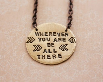 Wherever you are be all there, brass necklace, quote necklace, inspirational necklace, be all there, brass, gold, chevrons, zenned out