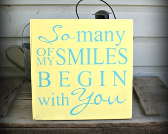 So Many of My Smiles Begin With You -- Painted Wooden Subway Art Sign